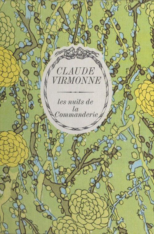 Les nuits de la commanderie  - Claude Virmonne