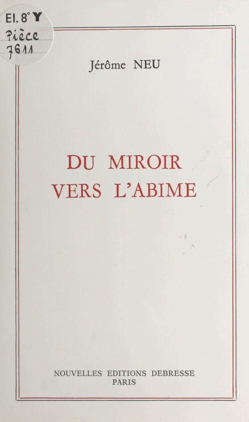 Du miroir vers l'abîme