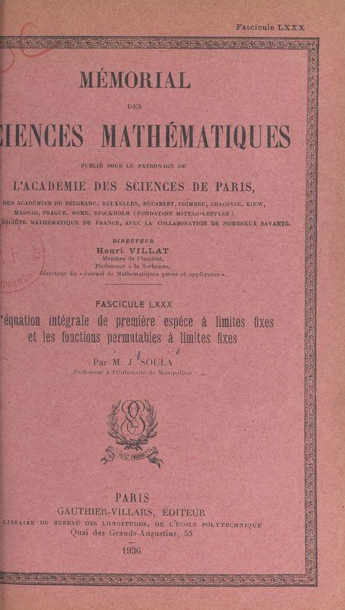 L'équation intégrale de première espèce à limites fixes et les fonctions permutables à limites fixes
