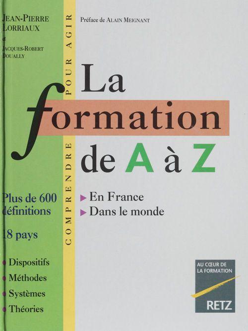 La Formation de A à Z
