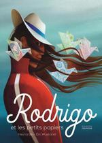 Couverture de Rodrigo Et Les Petits Papiers