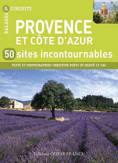 Provence, 50 sites incontournables
