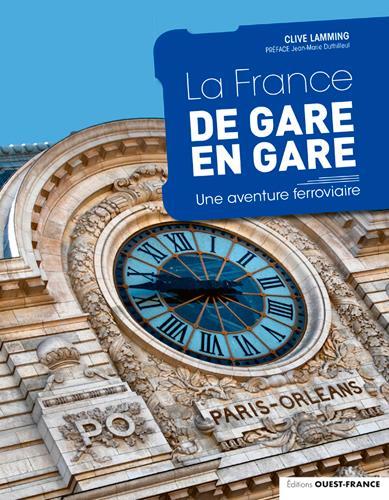 LA FRANCE DE GARE EN GARE (EDITION 2020)