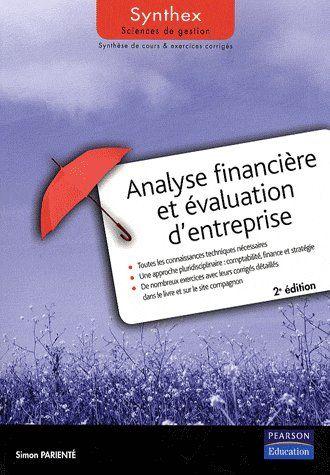 SYNTHEX ; analyse financière et évaluation d'entreprise (2e édition)