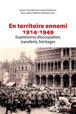 Vente Livre Numérique : En territoire ennemi  - Emmanuel Debruyne - Élise Julien - James Connolly - Matthias Meirlaen