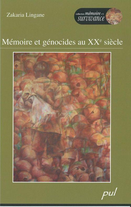 Memoire et genocides au xxe siecle