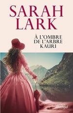 Vente EBooks : À l'ombre de l'arbre Kauri  - Sarah Lark