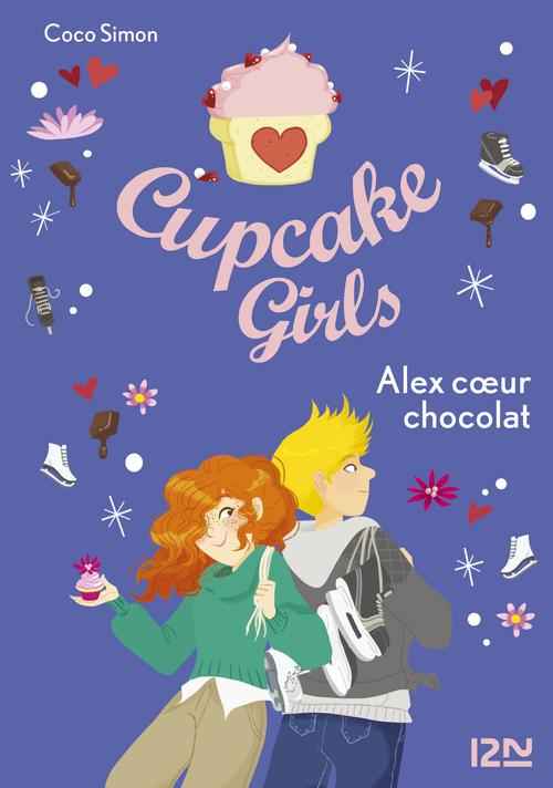 Cupcake girls t.24 ; Alex coeur chocolat