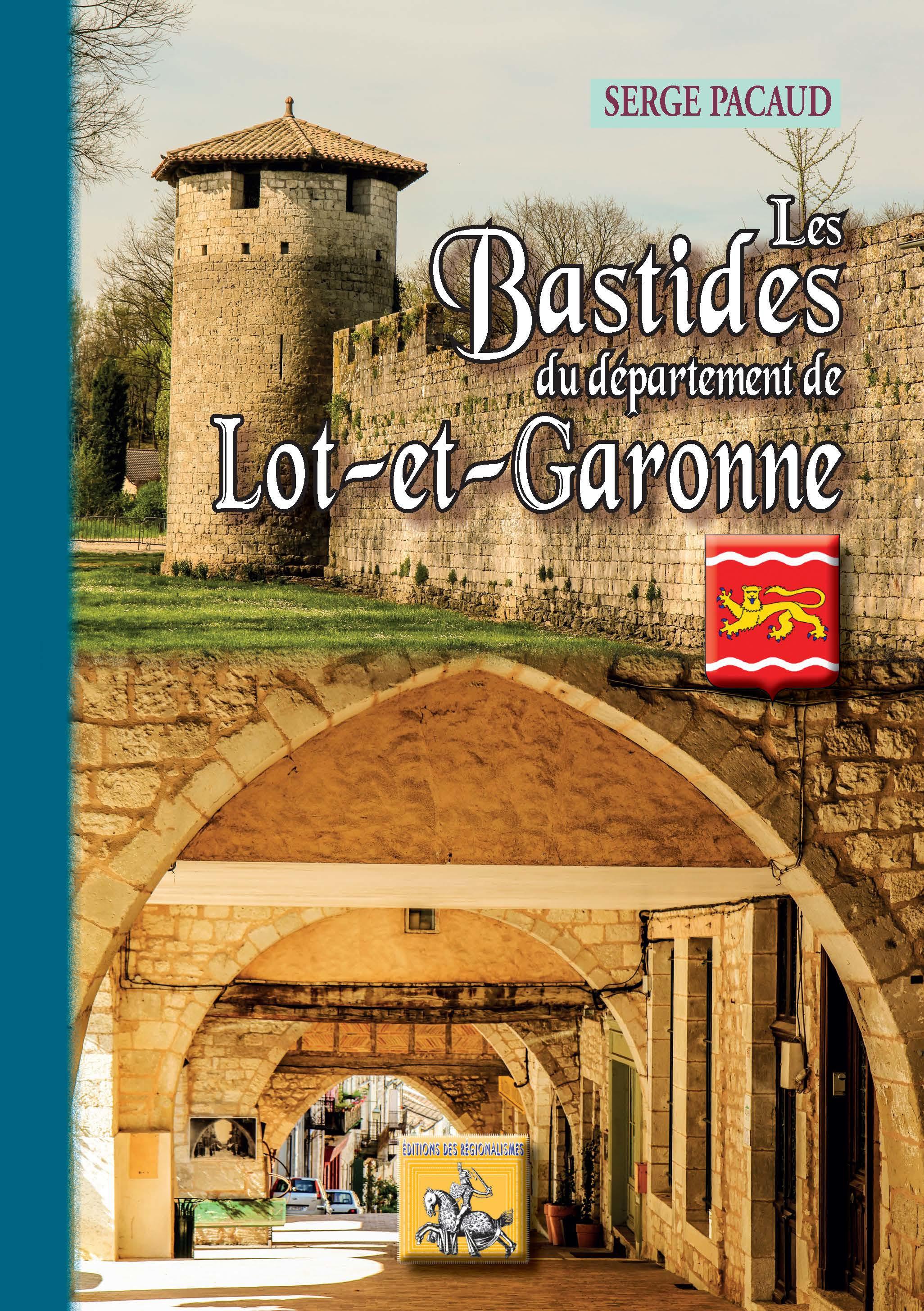 Les bastides du département du Lot-et-Garonne