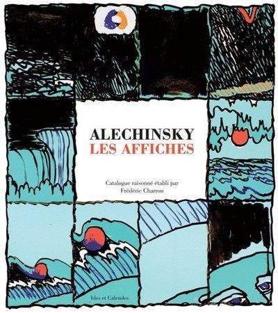 Alechinsky ; les affiches