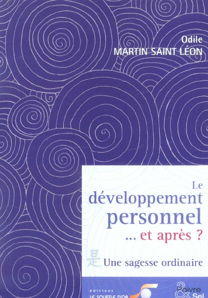 Le développement personnel... et après ? une sagesse ordinaire