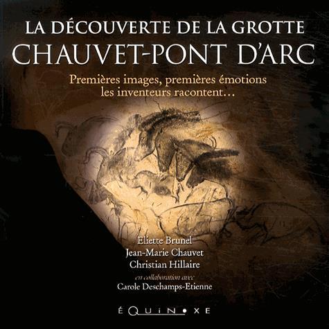 La découverte de la grotte Chauvet-Pont-d'Arc