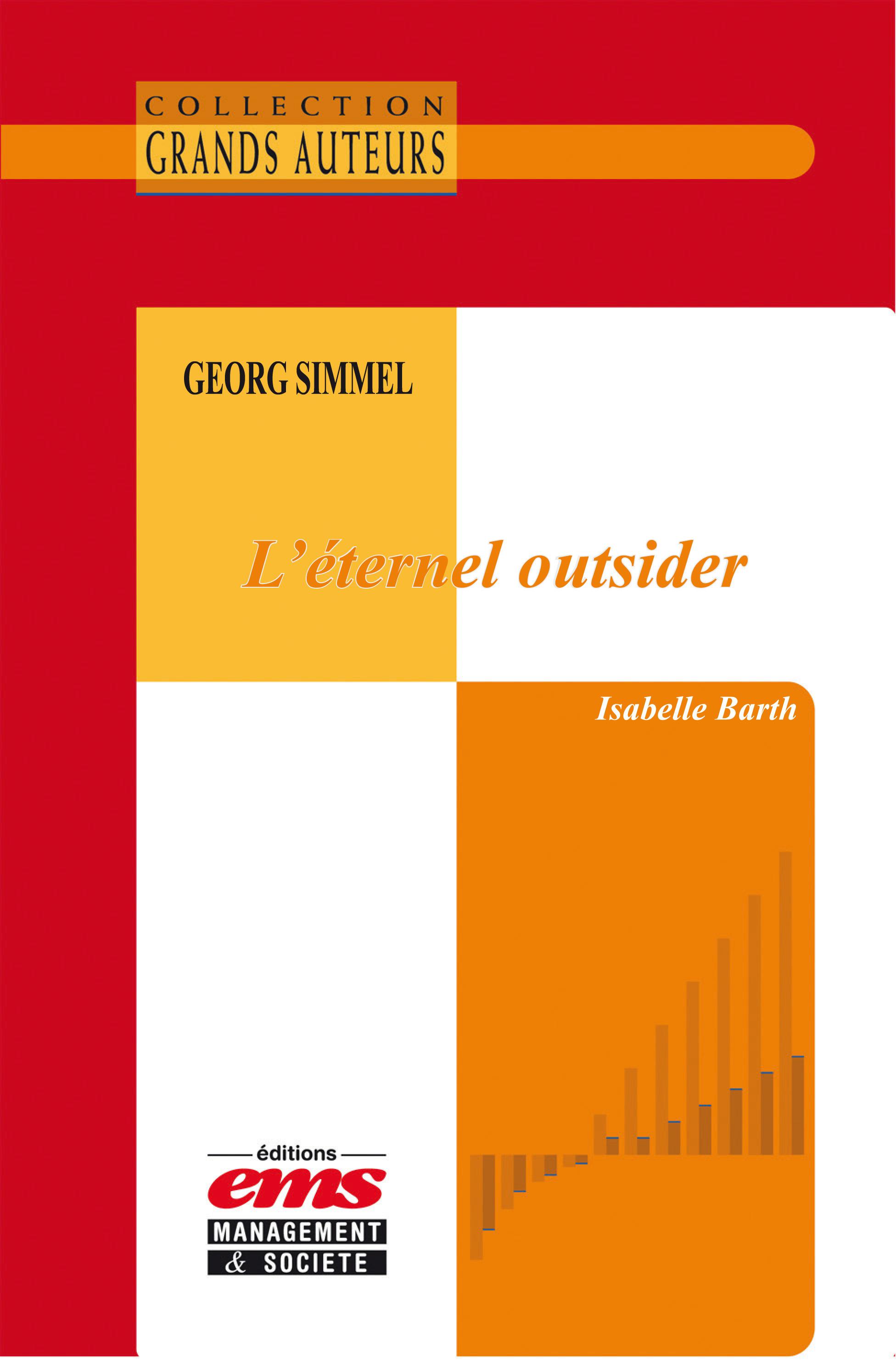Georg Simmel, l´éternel outsider