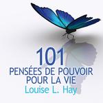 Vente AudioBook : 101 Pensées de pouvoir pour la vie  - Louise L. Hay
