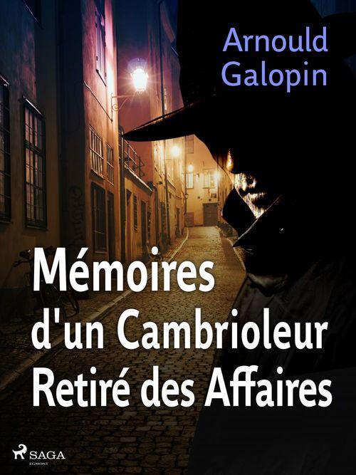 Mémoires d'un Cambrioleur Retiré des Affaires
