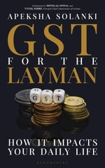 GST for the Layman  - Apeksha Solanki