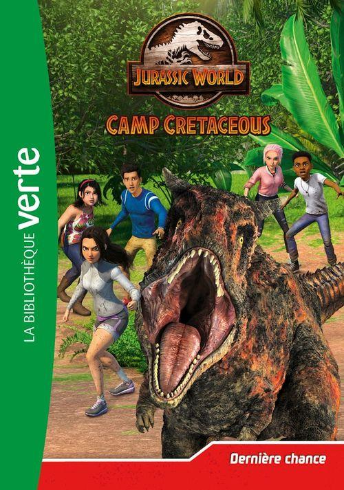 Jurassic World - la colo du crétacé t.5 ; dernière chance