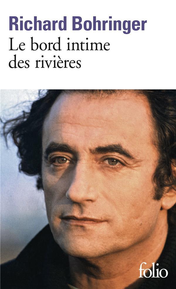 Le bord intime des rivieres
