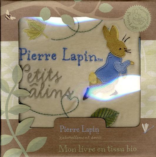 Petits câlins Pierre Lapin ; mon livre en tissu bio