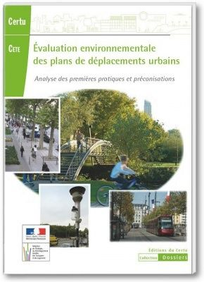 Evaluation environnementale des plans de deplacements urbains pdu analyse des premieres pratiques et