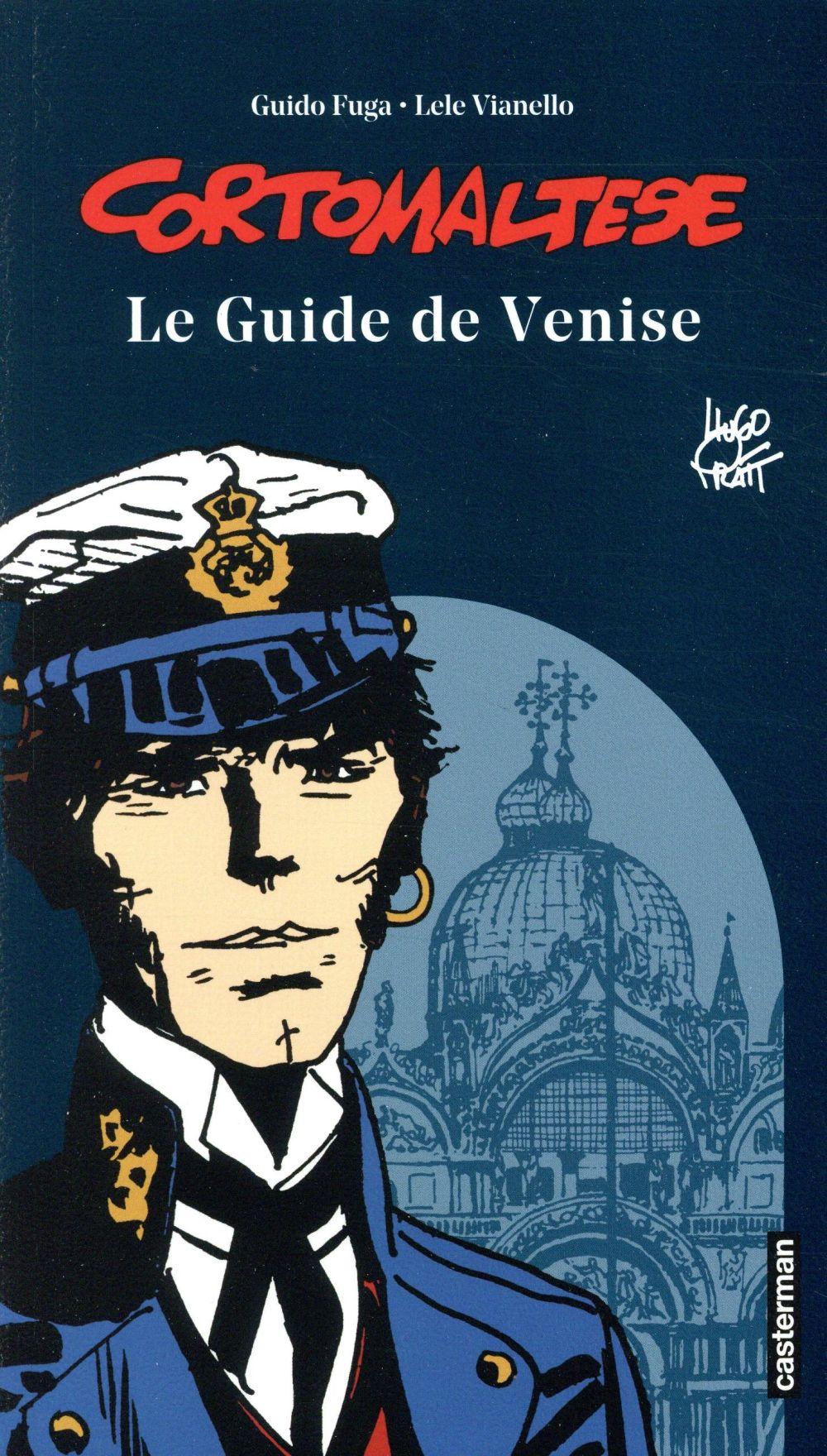 Corto Maltese ; le guide de Venise (édition 2018)