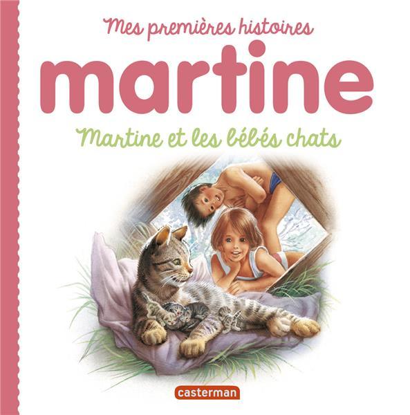 Mes premiers martine - t11 - martine et les bebes chats