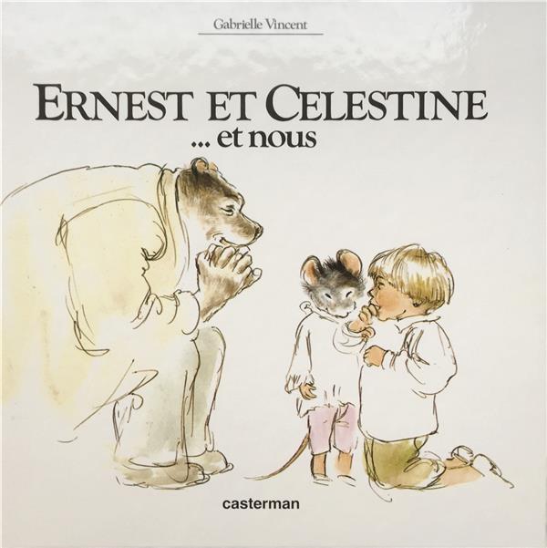 Ernest et Célestine... et nous