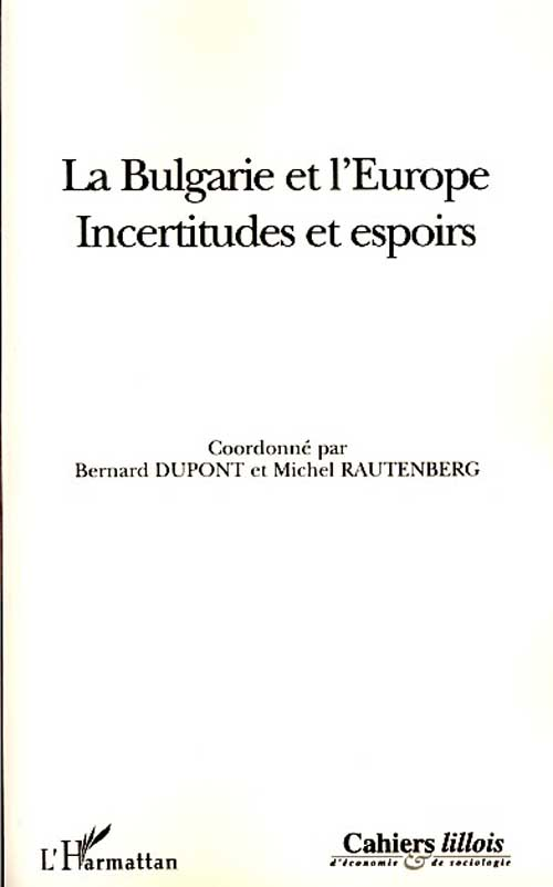 La Bulgarie et l'Europe ; incertitudes et espoirs