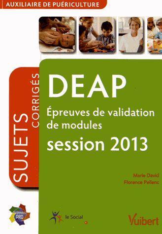 DEAP ; épreuves de validation de modules ; annales corrigées (édition 2013)