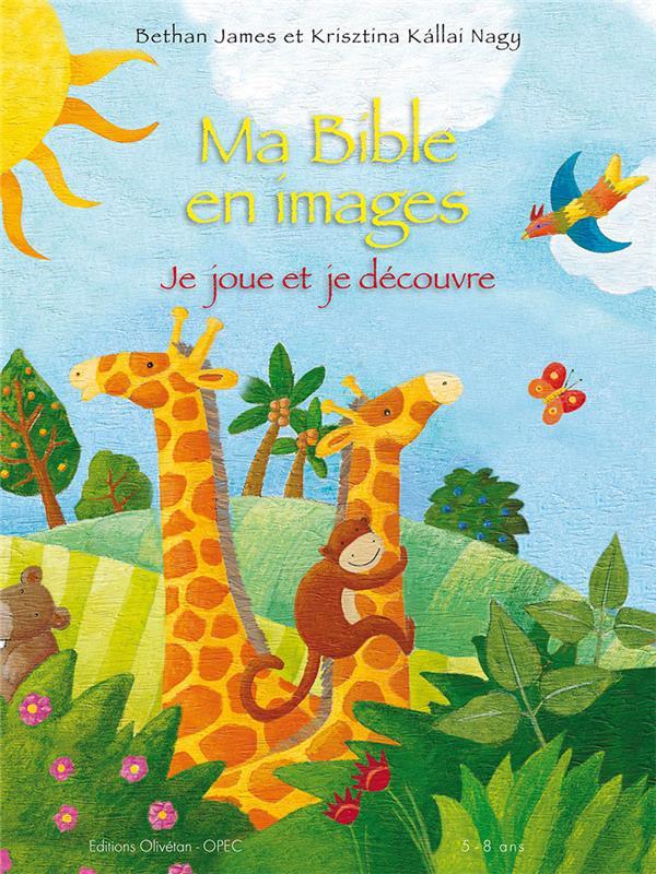 MA BIBLE EN IMAGES. JE JOUE ET JE COLORIE