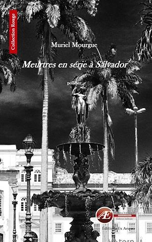 Meurtres en série à Salvador