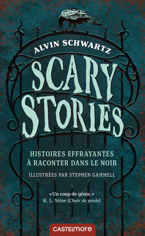 Scary stories ; histoires effrayantes à raconter dans le noir