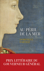 Vente Livre Numérique : Au péril de la mer  - Dominique Fortier
