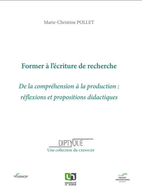 Former à l'écriture de recherche ; de la compréhension à la production: réflexions et propositions didactiques