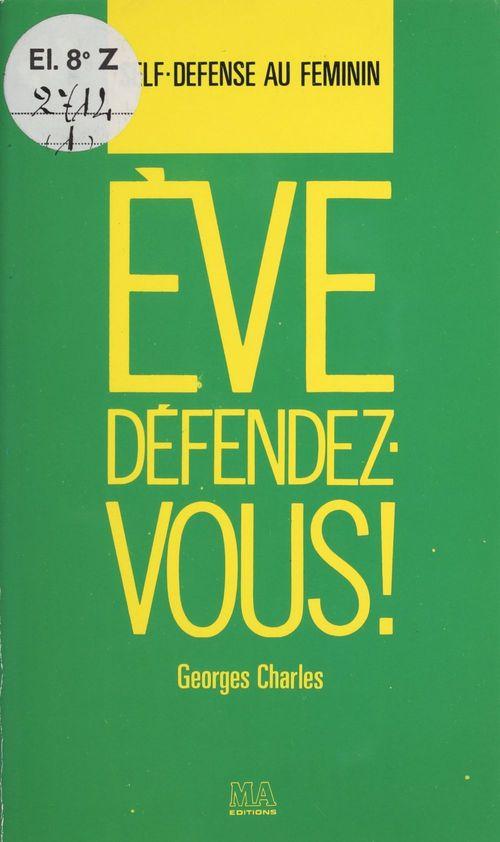 Ève, défendez-vous