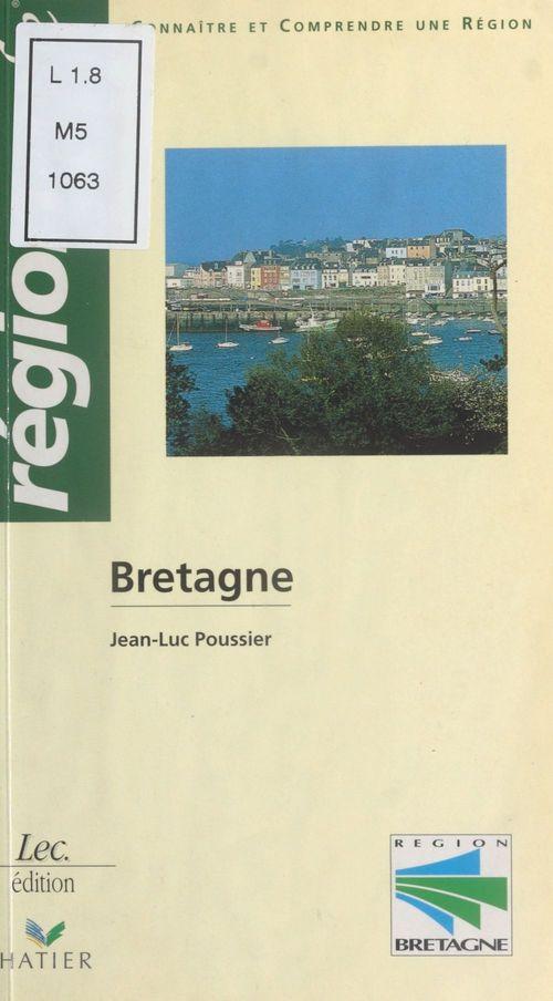 Bretagne : Connaître et comprendre une région