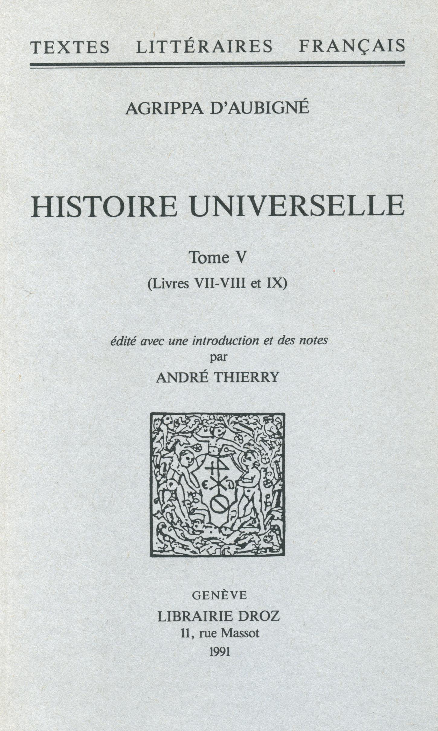 Histoire universelle  - Agrippa d'Aubigné