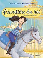 Vente EBooks : Cavalière du roi - Ninon la rebelle  - Natacha Godeau