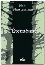 Vente Livre Numérique : L'Eternéant  - Neal Shusterman