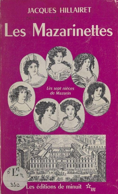 Les mazarinettes ou les sept nieces de mazarin