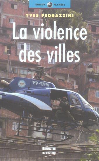 La violence des villes
