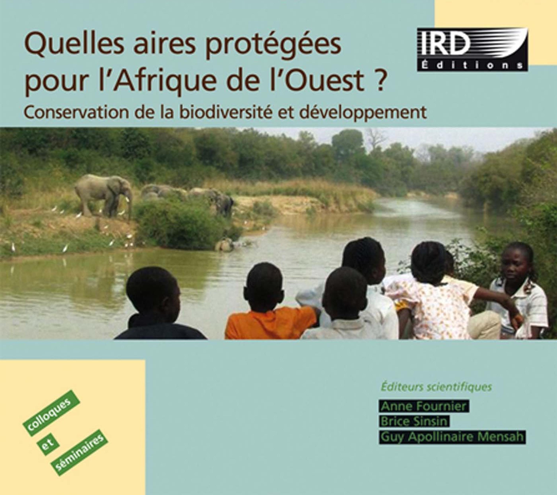 Quelles aires protegées pour l'Afrique de l'ouest ?
