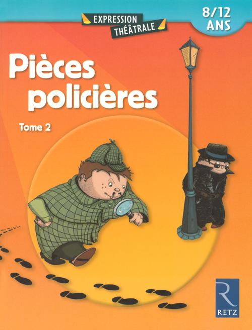 Pièces policières t.2