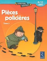 Vente Livre Numérique : Pièces policières - Tome 2  - Sylvaine Hinglais - Jean-Luc Betron - Brigitte Saussard - Christine Berthon - René Stamegna - Serge Travers