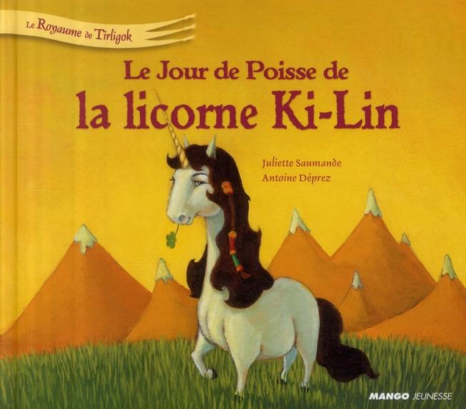 Le royaume de Tirligok t.5 ; le jour de poisse de la licorne Ki-Lin