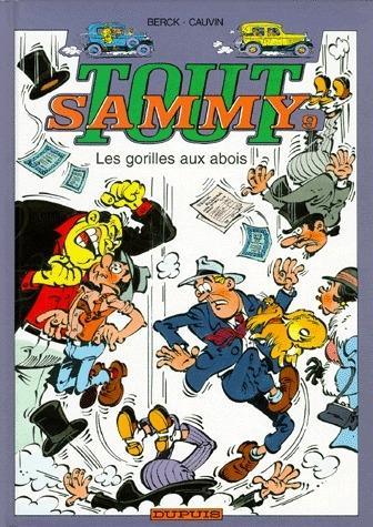 Tout Sammy T.9 ; Les Gorilles Aux Abois