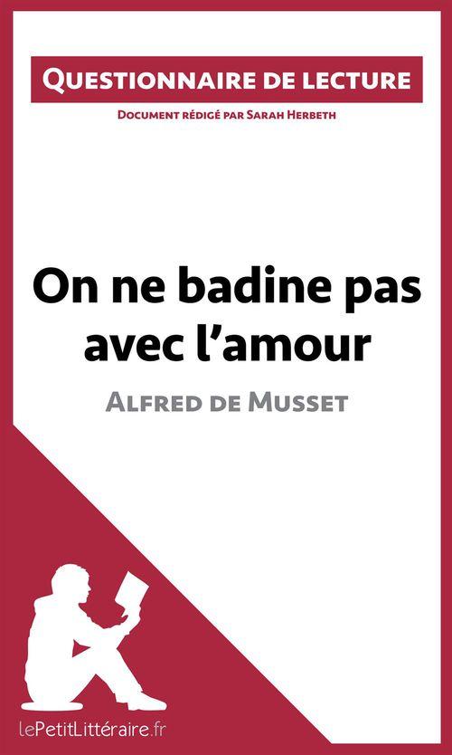 On ne badine pas avec l'amour d'Alfred de Musset