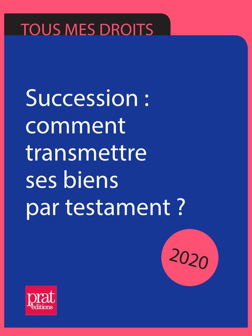 Successions le guide pratique (édition 2020)