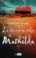 Vente EBooks : La dernière valse de Mathilda  - Tamara McKinley