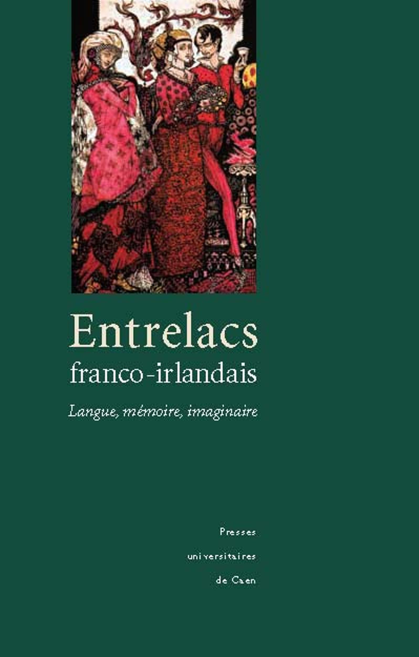 entrelacs franco-irlandais - langue, memoire, imaginaire